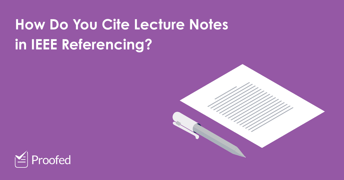 How to Cite a Lecture or Lecture Notes in IEEE Referencing