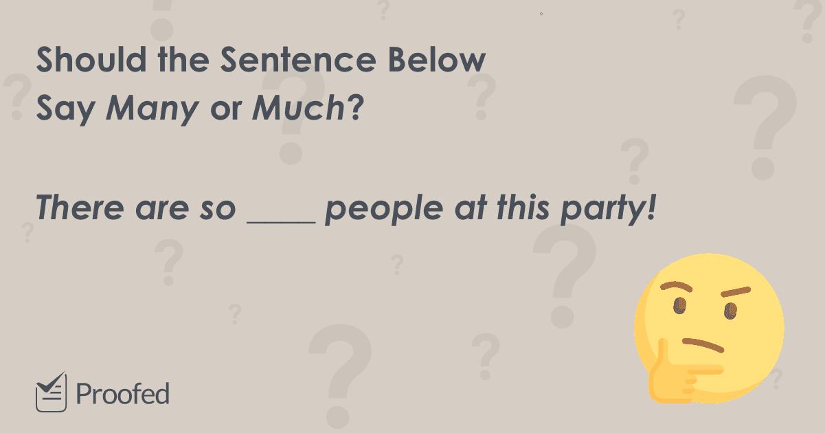 Word Choice Many vs. Much