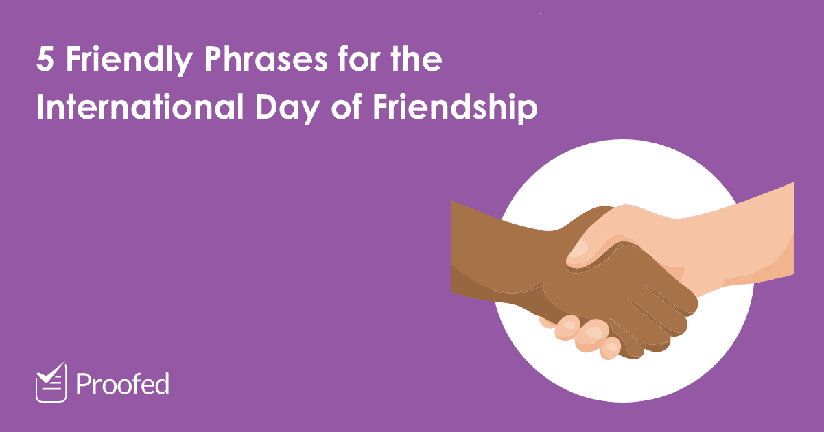 5 Friendly Phrases for the International Day of Friendship