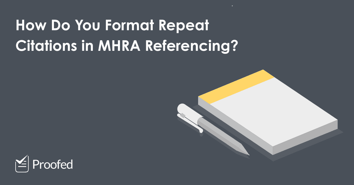 How to Format Repeat Citations in MHRA Referencing