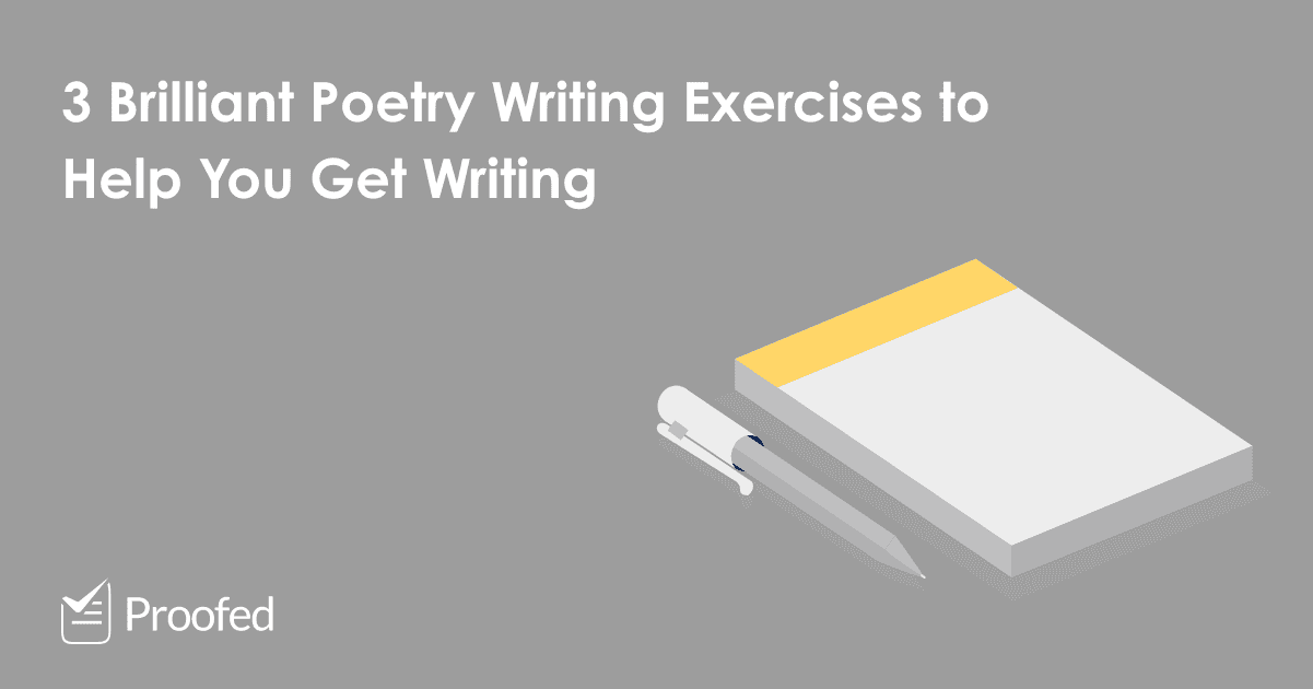 3 Brilliant Poetry Writing Exercises