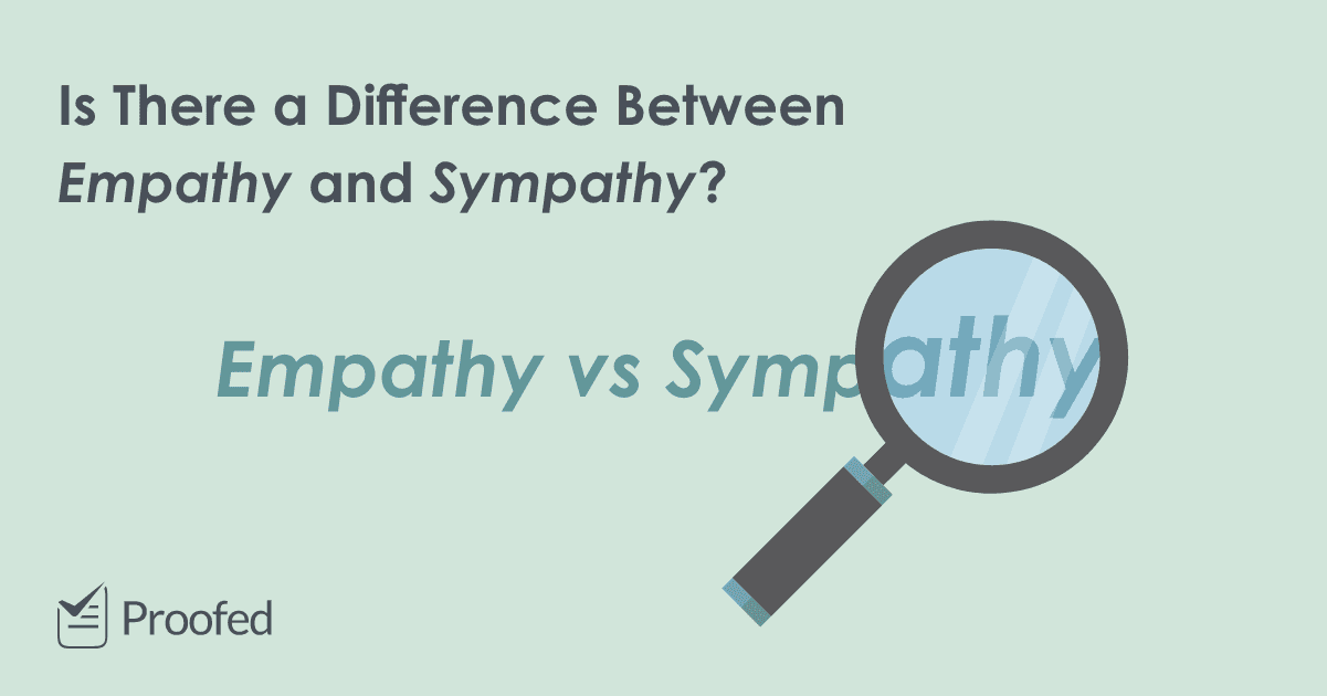 Word Choice Empathy vs. Sympathy