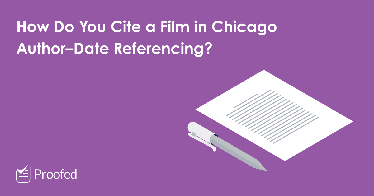 How to Cite a Film in Chicago Author–Date Referencing