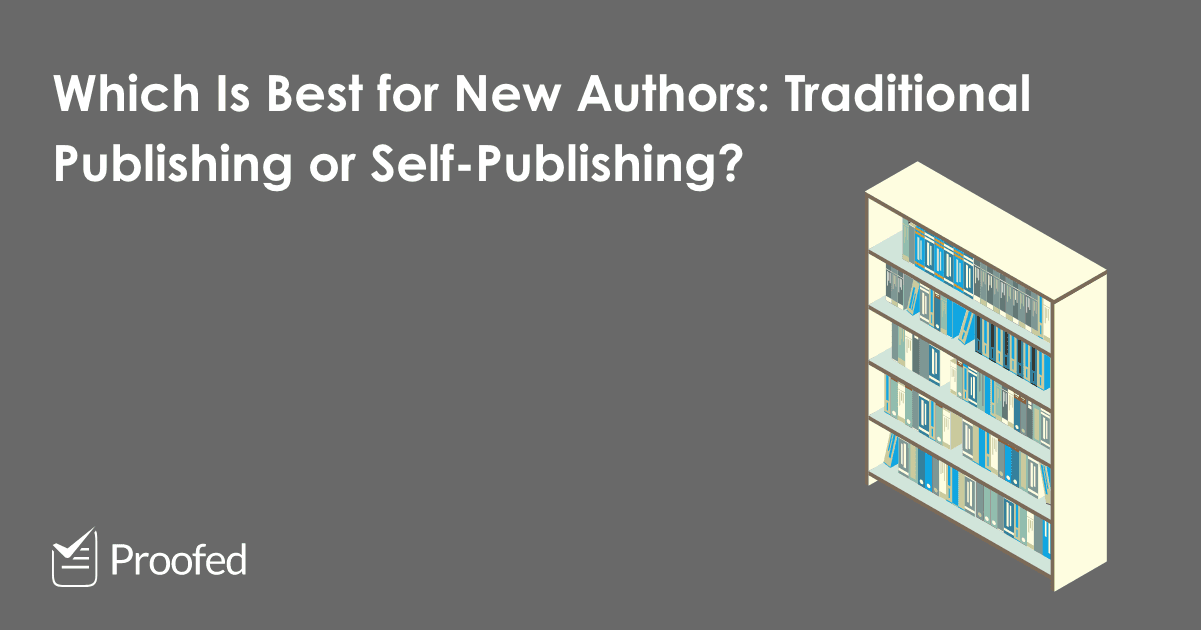 Author Tips Traditional Publishing vs. Self-Publishing