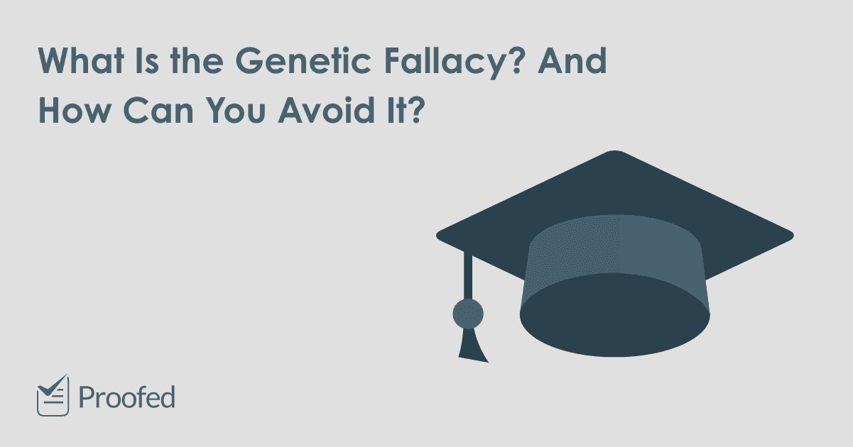 Academic Writing How to Avoid the Genetic Fallacy