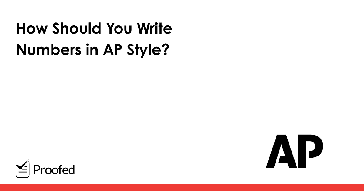 Everything You Need to Know About Numbers in AP Style