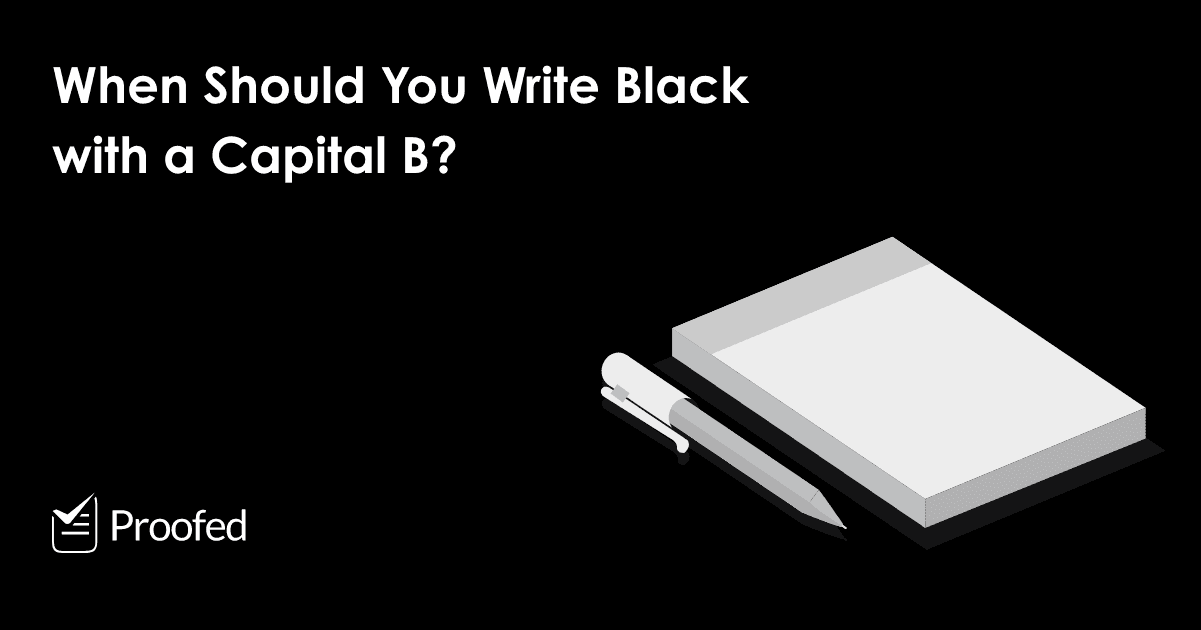 Writing Tips When to Write Black with a Capital B