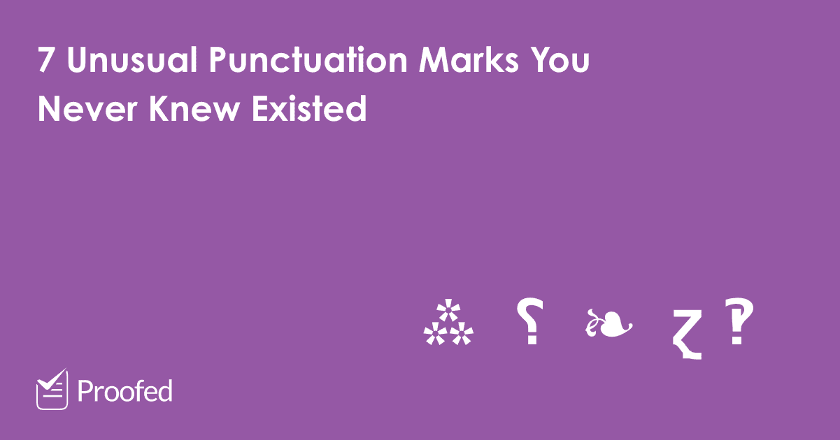Unusual Punctuation Marks You Never Knew Existed