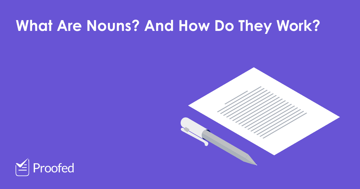 Writing Tips What Is a Noun?