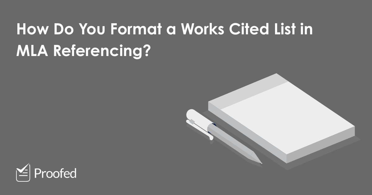 How to Format a Works Cited List in MLA Referencing