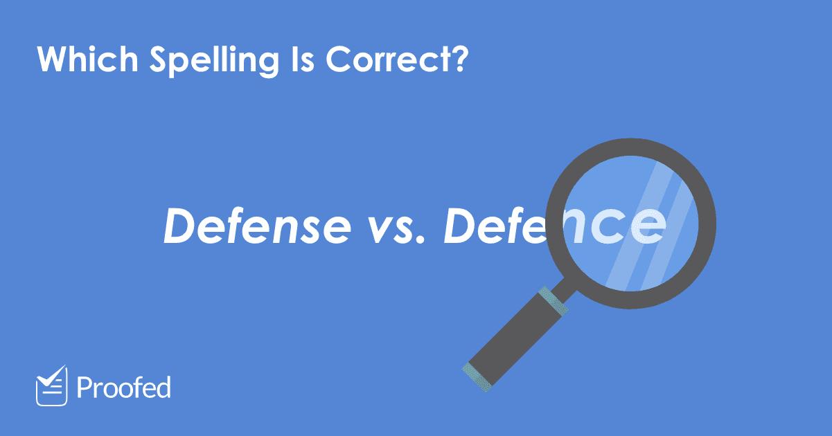 Defense or Defence – US