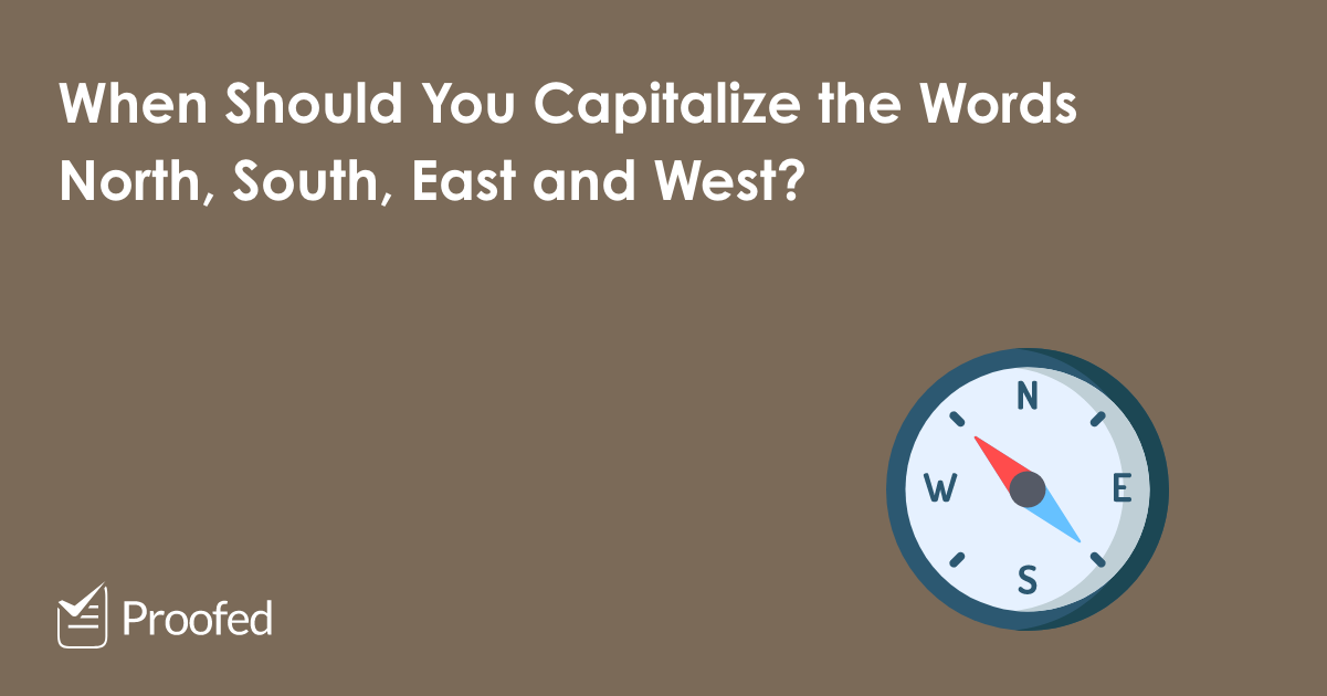 When to Capitalize North, South, East and West – US
