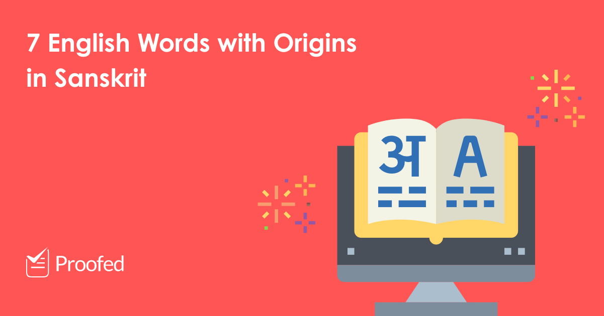 7 English Words with Origins in Sanskrit