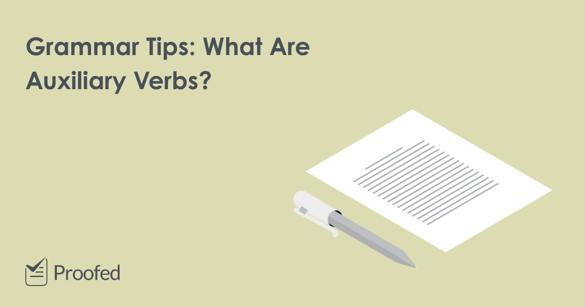 Grammar Tips: What Are Auxiliary Verbs?