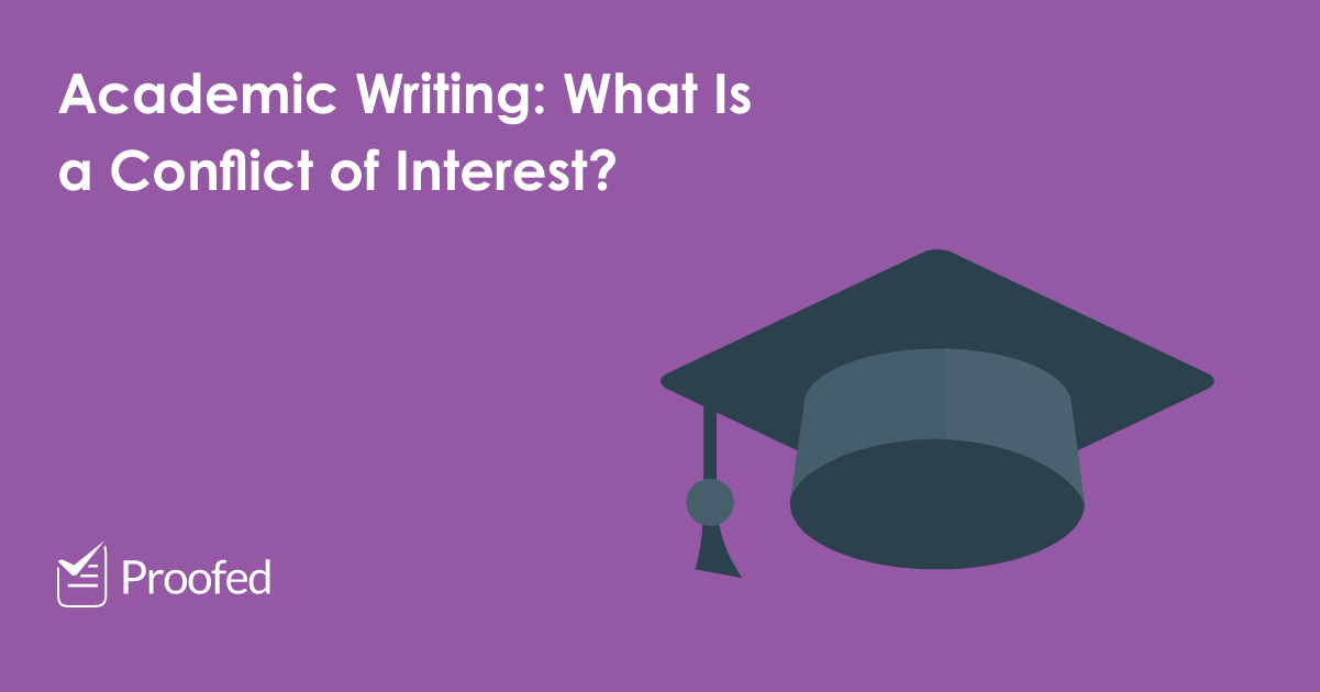 Academic Writing: What Is a Conflict of Interest?