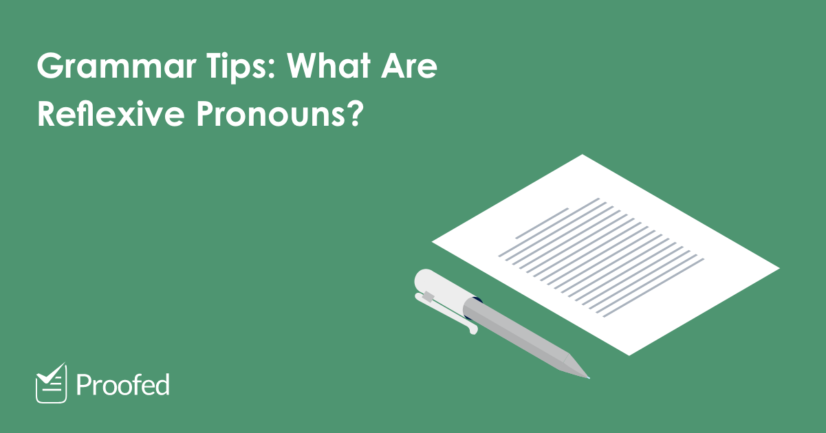 Grammar Tips: What Are Reflexive Pronouns?