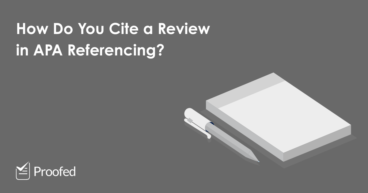 How to Cite a Review in APA Referencing