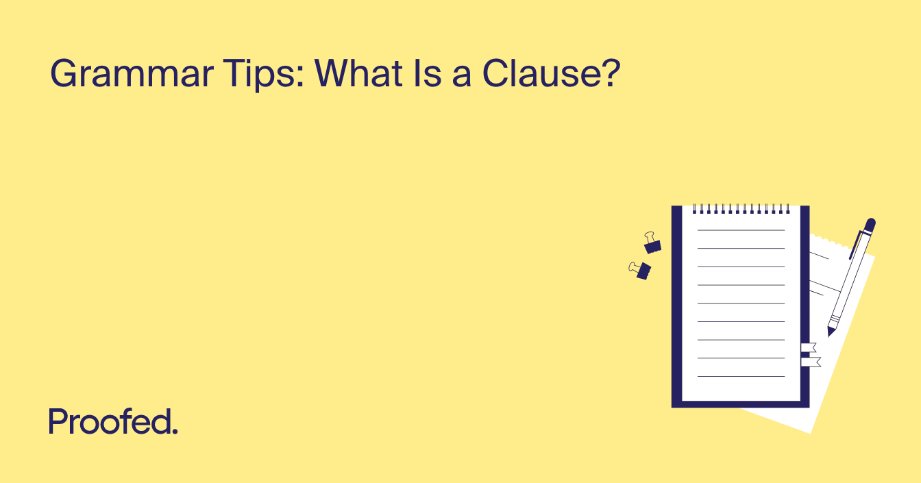 Grammar Tips: What Is a Clause?
