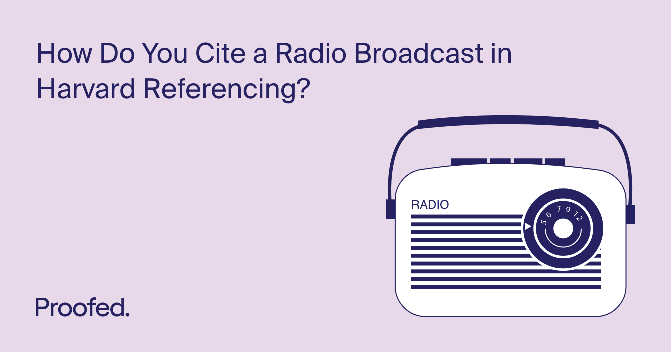How to Cite a Radio Broadcast in Harvard Referencing