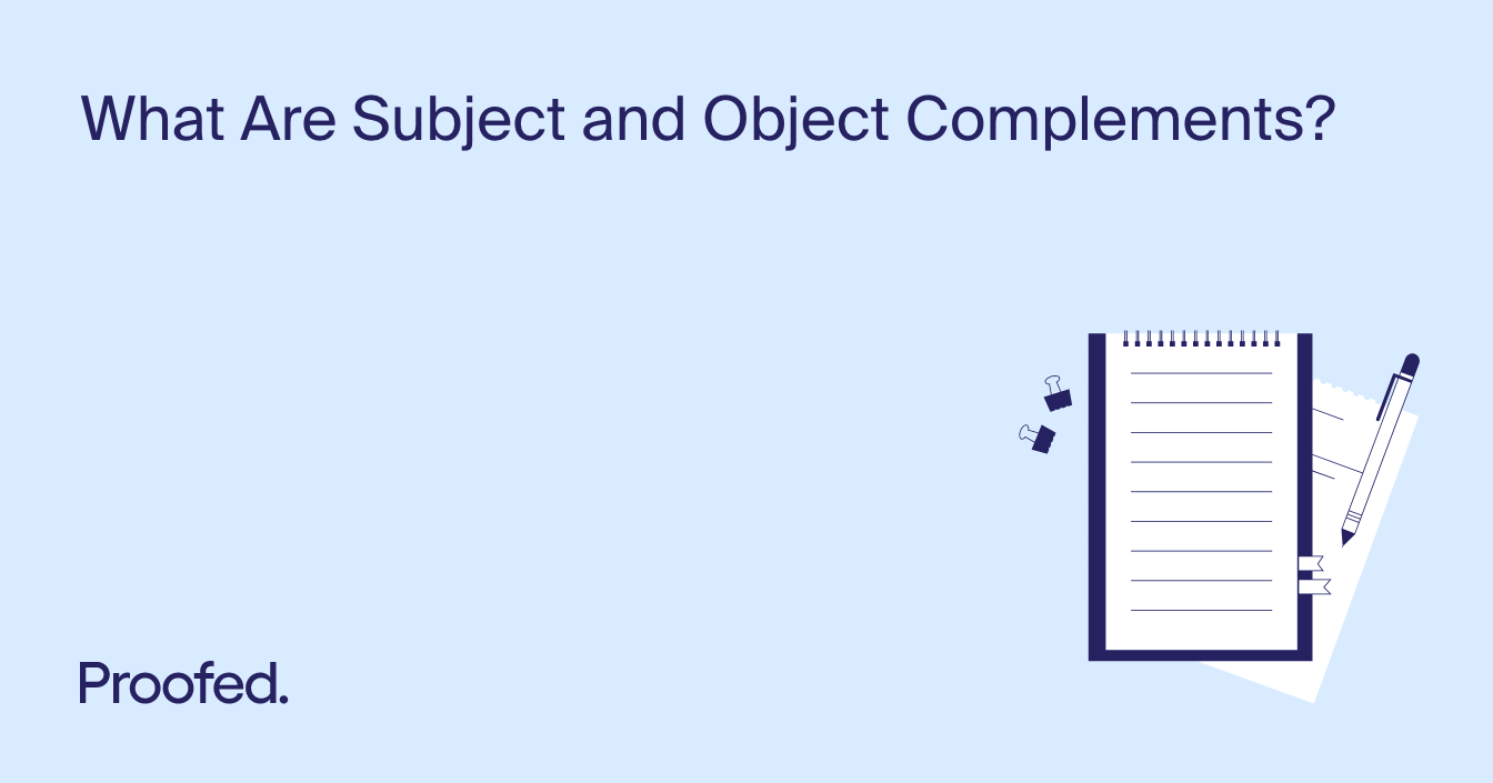 Grammar Tips: Subject and Object Complements