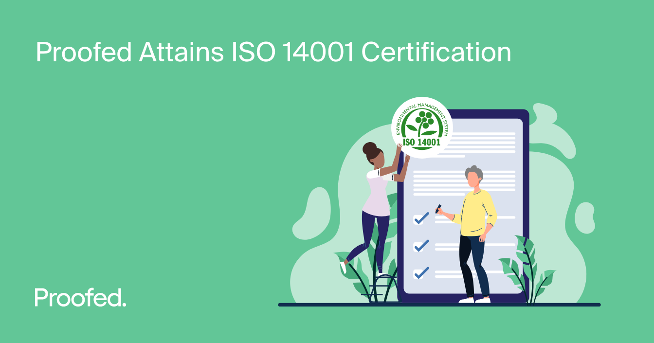 Proofed Attains ISO 14001 Certification