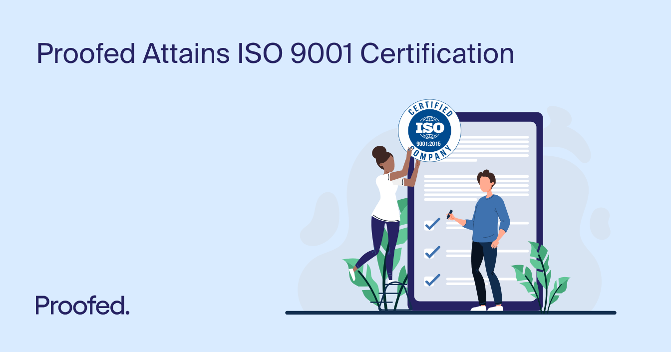 Proofed Attains ISO 9001 Certification